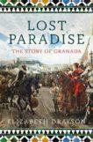 Elizabeth Drayson | Lost Paradise: The Story of Granada | 9781788547420 | Daunt Books