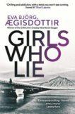 Eva Bjorg Ægisdóttir | Girls Who Lie | 9781913193737 | Daunt Books