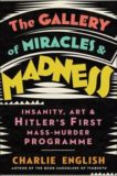 Charlie English   The Gallery of Miracles and Madness   9780008299620   Daunt Books