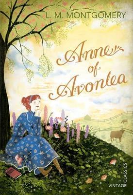 L M Montgomery | Anne of Avonlea | 9780099582656 | Daunt Books