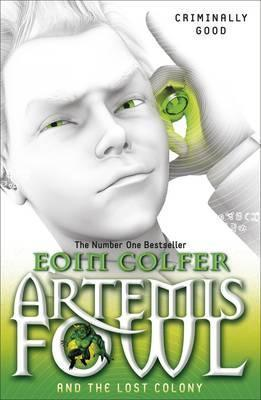 Artemis Fowl and The Lost Colony – Book 5