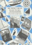 Arthur Ransome | We Didn't Mean To Go To Sea | 9780224021234 | Daunt Books