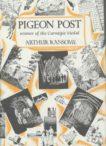 Arthur Ransome | Pigeon Post | 9780224021241 | Daunt Books