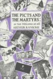Arthur Ransome | The Picts and the Martyrs : or Not Welcome At All | 9780224606417 | Daunt Books