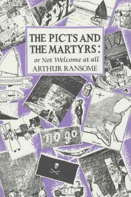 The Picts and The Martyrs : Or Not Welcome At All