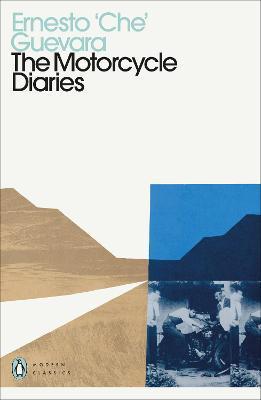 Ernesto Che Guevara | The Motorcycle Diaries | 9780241465103 | Daunt Books