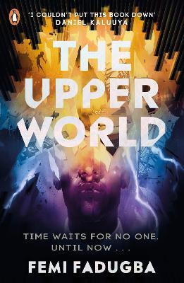 Femi Fadugba   The Upper World   9780241505618   Daunt Books