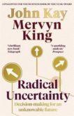Mervyn King | Radical Uncertainty | 9780349143996 | Daunt Books