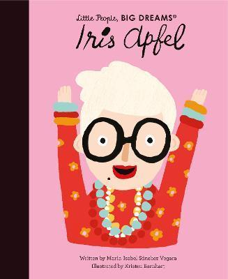 Iris Apfel: Little People Big Dreams