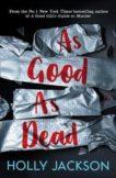 Holly Jackson   As Good As Dead   9781405298605   Daunt Books