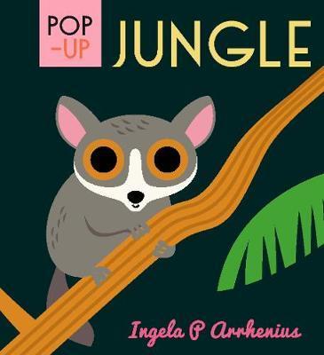 Ingela P Arrhenius | Pop Up Jungle | 9781406381245 | Daunt Books