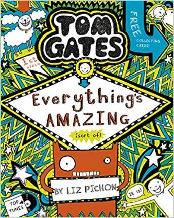Tom Gates 3: Everything's Amazing (sort of)