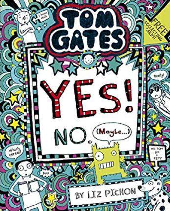 Tom Gates 8: Yes No Maybe