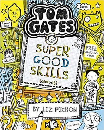 Tom Gates 10: Super Good Skills (almost…)