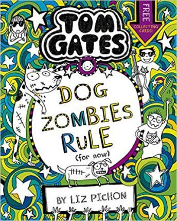 Tom Gates 11: Dogzombies Rule (for Now…)