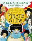 Neil Gaiman and Chris Riddell   Pirate Stew   9781526614711   Daunt Books