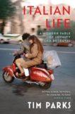 Tim Parks | Italian Life | 9781529112580 | Daunt Books