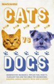 New Scientist   Cats vs Dogs   9781529339208   Daunt Books