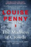Louise Penny | The Madness of Crowds | 9781529379389 | Daunt Books