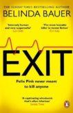 Belinda Bauer   Exit   9781784164133   Daunt Books