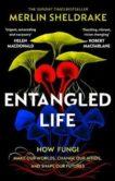 Merlin Sheldrake | Entangled Life | 9781784708276 | Daunt Books