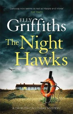 Elly Griffiths | The Night Hawks | 9781787477841 | Daunt Books
