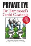 Phil Hammond   Private Eye: Dr Hammond's Covid Casebook   9781901784718   Daunt Books