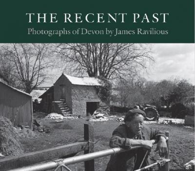 James Ravilious | The Recent Past | 9781908524935 | Daunt Books