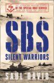 Saul David | SBS: Silent Warriors | 9780008394523 | Daunt Books