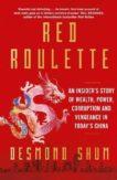 Desmond Shum | Red Roulette | 9781398509900 | Daunt Books