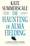 Kate Summerscale | The Haunting of Alma Fielding | 9781408895474 | Daunt Books