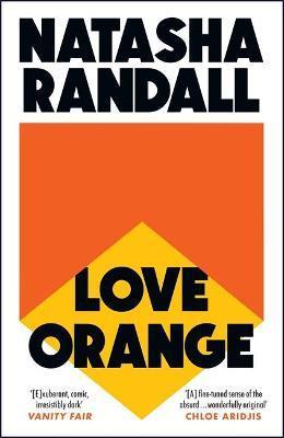 Natasha Randall | Love Orange | 9781529404609 | Daunt Books