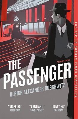 Ulrich Alexander Boschwitz | The Passenger | 9781782275404 | Daunt Books