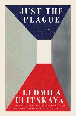 Ludmila Ulitskaya   Just the Plague   9781783788057   Daunt Books