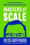 Reid Hoffman   Masters of Scale: Surprising Truths from the world's most successful entrepreneurs   9781787634596   Daunt Books