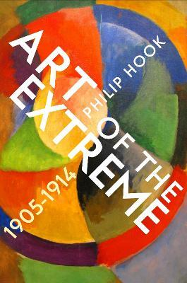 Art of the Extreme 1905-1914