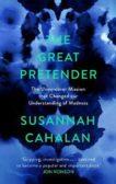 Susanna Cahalan | The Great Pretender | 9781838851446 | Daunt Books
