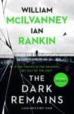 Ian Rankin | The Dark Remains | 9781838854102 | Daunt Books