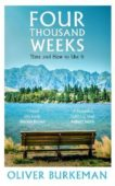 Oliver Burkeman   Four Thousand Weeks: Time and How to Use It   9781847924018   Daunt Books