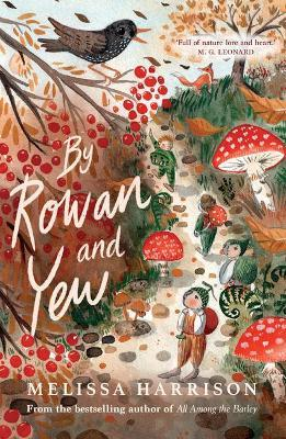 By Rowan and Yew
