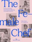 Clare Finney and Liz Seabrook | The Female Chef | 9781914314018 | Daunt Books