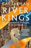 Cat Jarman   River Kings: The Vikings from Scandinavia to the Silk Roads   9780008353117   Daunt Books