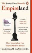 Sathnam Sanghera | Empireland: How Imperialism Has Shaped Modern Britain | 9780241445310 | Daunt Books