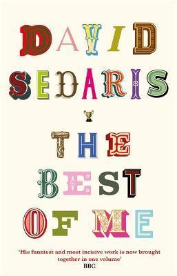 David Sedaris | The Best of Me | 9780349144603 | Daunt Books