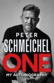 Peter Schmeichel | One: My Autobiography | 9781529354096 | Daunt Books