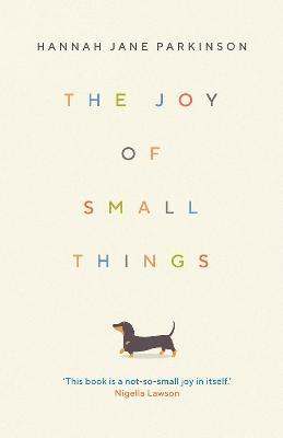 The Joy of Small Things