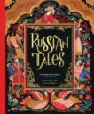 Dinara Mirtalipova   Russian Tales: Traditional Stories of Quests and Enchantments   9781797209692   Daunt Books